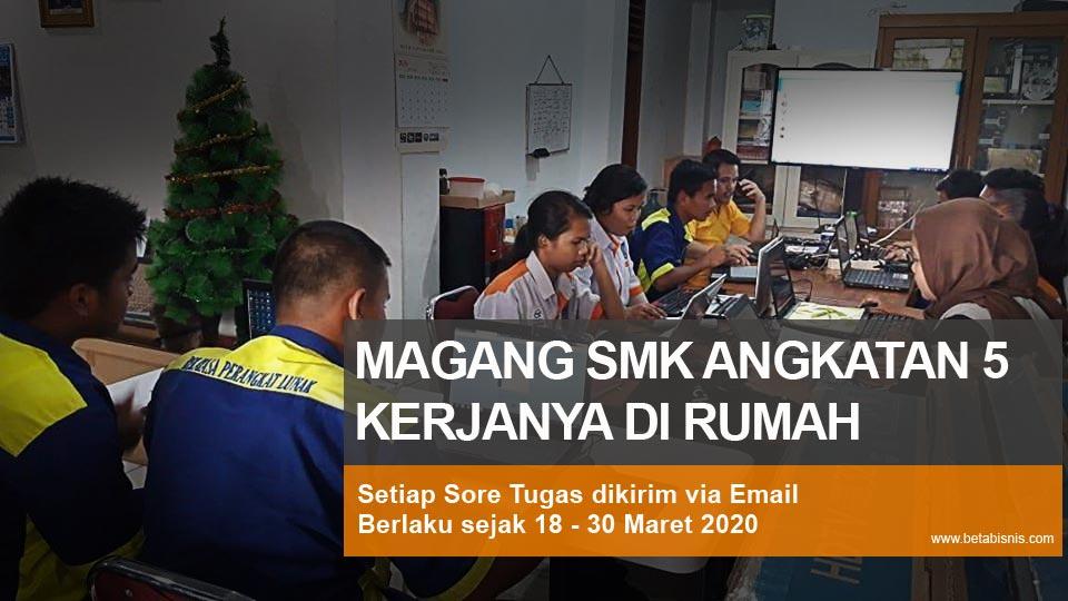 Peserta Magang SMK Kerja Online dari Rumah
